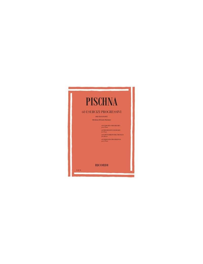 60 Esercizi Progressivi Per PianoforteDi J. Pischna