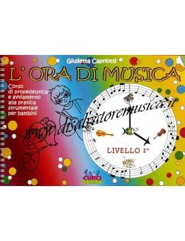 CAPRIOTTI L\'ORA DI MUSICA LIBRO DELL\'ALLIEVO LIVELLO 1