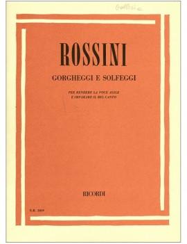 Gorgheggi E Solfeggi. Gioachino Rossini