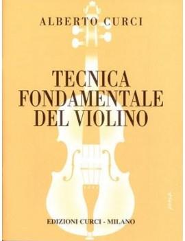 CURCI A. TECNICA FONDAMENTALE DEL VIOLINO PARTE PRIMA