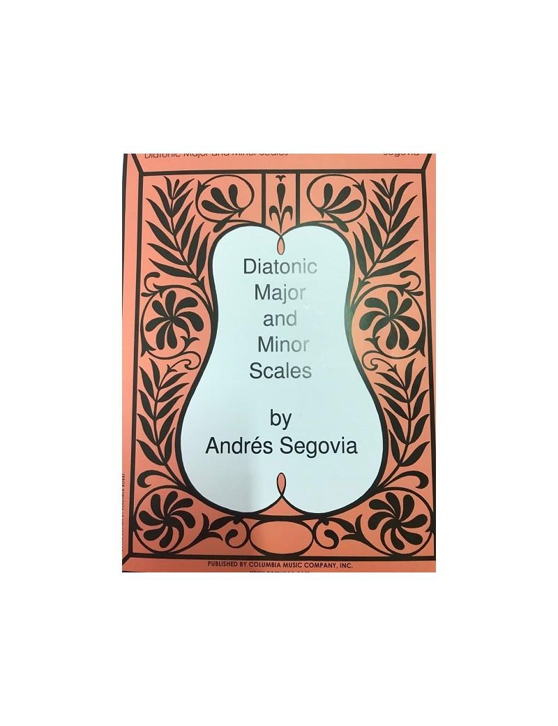 DIATONIC MAJOR AND MINOR SCALES BY ANDRèS SEGOVIA