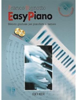 Easy Piano. Metodo Graduale Per Pianoforte ETastiere - Nuova Edizione Riveduta E AggiornataDi F. Bignotto