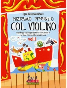 Iniziamo Presto Col Violino Vol 1 Egon Sassmannshaus