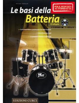 Le basi della batteria (per il musicista autodidatta) + CD Audio