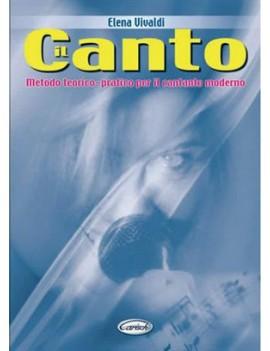 Metodo Teorico Pratico Per Il Canto ModernoDi Elena Vivald