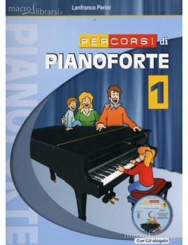 PERINI L. PERCORSI PER PIANOFORTE VOL. 1 + CD