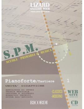 PIANOFORTE E TASTIERE - VOLUME 1 UNITA\' DIDATTICHE - CATARSI TERRANI - LIZARD