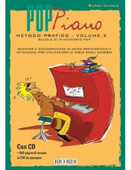 Pop piano metodo pratico volume 2 Scuola di pianoforte pop Di Michael Gundlach