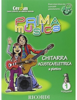 Primamusica : Chitarra Acustica/Elettrica  Vol.1